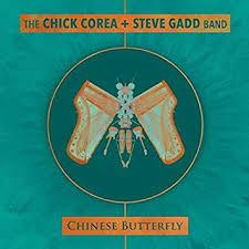 <b>Chick Corea</b>/<b>Steve Gadd</b> - Chinese Butterfly [2 CD] - Amazon.com ...