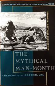 re saturday mythical man month part software process the mythical man month