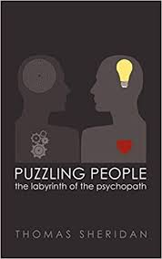 Puzzling <b>People</b>: The <b>Labyrinth</b> of the Psychopath: Sheridan, Thomas