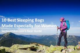 10 Best <b>Women's</b> Sleeping <b>Bags</b> - Section Hikers Backpacking Blog
