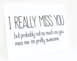 Miss You Like Quotes Funny. QuotesGram via Relatably.com