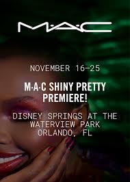 M·A·C <b>SHINY PRETTY</b> PREMIERE!