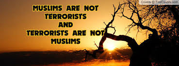 Image result for Muslims not terrorists