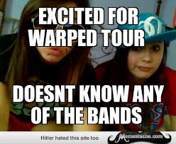 Excited for warped tour - Memestache via Relatably.com