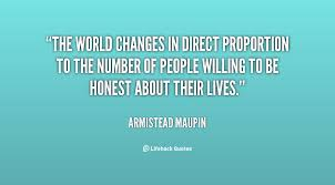 The world changes in direct proportion to the number of people ...