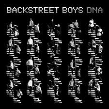 <b>Backstreet Boys</b> - <b>DNA</b> Lyrics and Tracklist | Genius