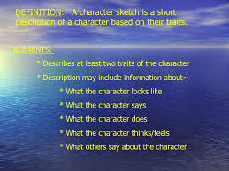character sketch  definition  a character sketch