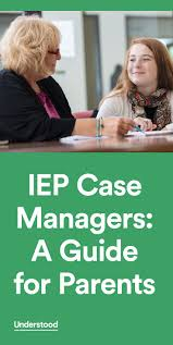 17 best ideas about case manager social work iep case managers a guide for parents