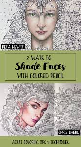 best ideas about color pencil techniques colored 2 ways to shade faces colored pencils