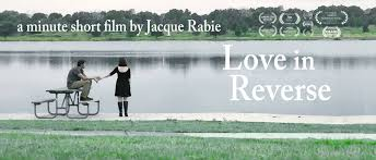 love in reverse one minute short film on vimeo love in reverse one minute short film