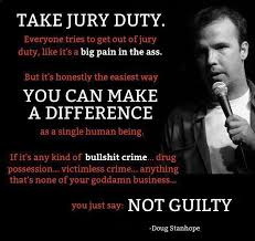 Doug Stanhope on JURY NULLIFICATION. | Funny statistics and facts ... via Relatably.com