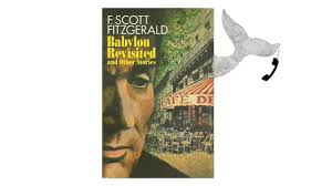 f scott fitzgerald babylon re ed essay  f scott fitzgerald babylon re ed essay