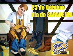 Resultado de imagem para DIA DO SAPATEIRO