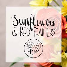 Sunflowers & Red Feathers Blogcast