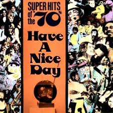Have A Nice Day - The <b>70s</b> - <b>Canned Heat</b>, Malo, Ray Price ...