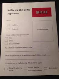 fill out an application netflix and chill know your meme
