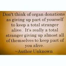Be a hero - donate life. on Pinterest | Organ Donation, Kidney ... via Relatably.com