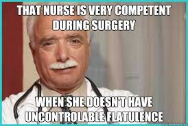 That nurse is very competent during surgery when she doesn't have ... via Relatably.com
