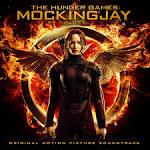 The Hunger Games: Mockingjay, Part 1 [Original Motion Picture Score]