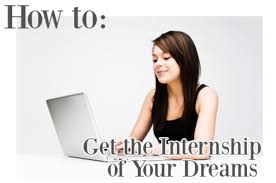 how to get the internship of your dreams part college fashion how to get the internship of your dreams