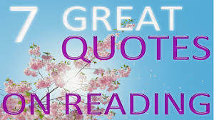 great quotes on the importance of reading books 7 great quotes on the importance of reading books