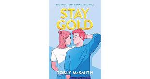 <b>Stay Gold</b> by Tobly McSmith