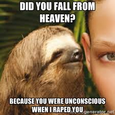DiD you fall from Heaven? Because you were unconscious when i ... via Relatably.com