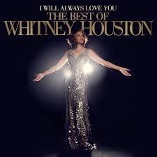 Image result for I Will Always Love You Whitney Houston