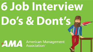 6 job interview do s and don ts 6 job interview do s and don ts