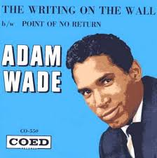 45cat - Adam Wade - The Writing On The Wall / Point Of No Return - Coed - USA - CO 550 - adam-wade-the-writing-on-the-wall-coed