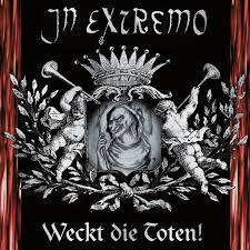 <b>Weckt</b> die Toten! — <b>In Extremo</b> | Last.fm