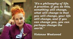 VIVIENNE WESTWOOD QUOTE QUOTEZON via Relatably.com