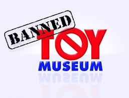 Banned <b>Toy</b> Museum - TOP 10 Banned <b>Toys</b>