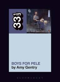 Tori Amos's Boys for Pele - Bloomsbury Collections