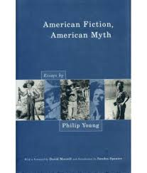 american fiction american myth essays by philip young buy american fiction american myth essays by philip young