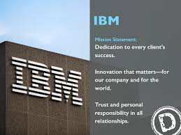 ibm mission statement dedication to