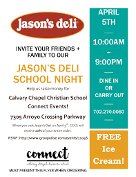 jason s deli fundraiser tomorrow calvary chapel christian school jasonsdelirestaurantnight