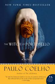 the witch of portobello a novel p s paulo coelho the witch of portobello a novel p s paulo coelho 9780061338816 com books