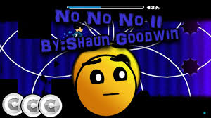no no no ll by shaun goodwin all coins geometry dash  no no no ll by shaun goodwin all coins geometry dash 2 1 60fps byfertxxyt