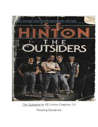 The Outsiders  by SE Hinton Story Questions Chapters         Teacher Lingo The Outsiders  by SE Hinton Story Questions