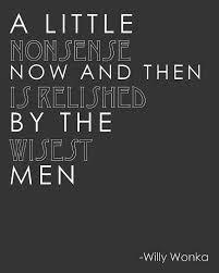 Willy Wonka Quotes. QuotesGram via Relatably.com