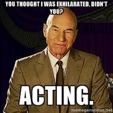 Acting Patrick Stewart | Meme Generator via Relatably.com