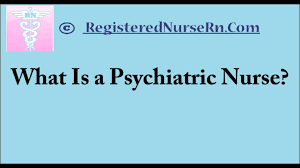 psychiatric nursing psych nurse salary and job overview psychiatric nursing psych nurse salary and job overview