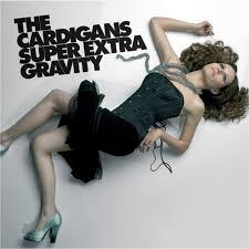The <b>Cardigans</b>: <b>Super Extra</b> Gravity Album Review | Pitchfork