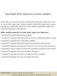 top8banktellersupervisorresumesamples 150703143758 lva1 app6892 thumbnail 4 jpg cb 1435934329