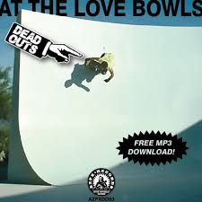 Dead Outs - At the <b>Love Bowls</b> by AZPX Records on SoundCloud ...