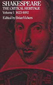 Selected Works Editor Shakespeare The Critical Heritage. Volume 1. 1623 1692 London and Boston Routledge amp Kegan Paul 1974 pp. xi 448.