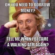 Borrowing via Relatably.com