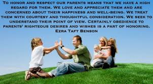 LDS Memes - Family - Honor and Respect Parents - Ezra Taft Benson via Relatably.com