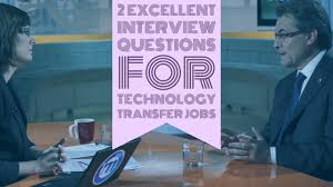 2 excellent interview questions for technology transfer jobs blog 2 excellent interview questions for technology transfer jobs